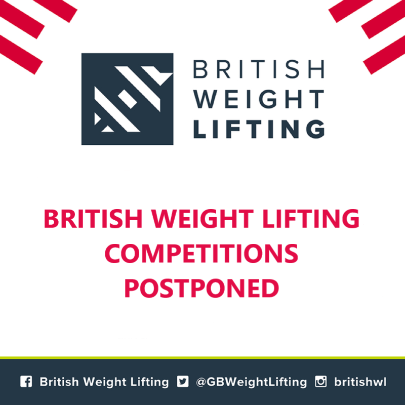 British Weight Lifting Competitions Postponed due to COVID-19
