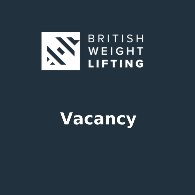 Vacancy: Independent Chair, British Weight Lifting